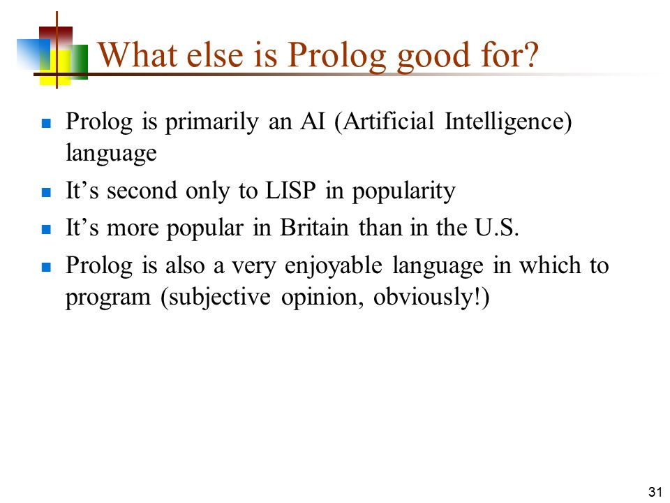 What else is Prolog good for