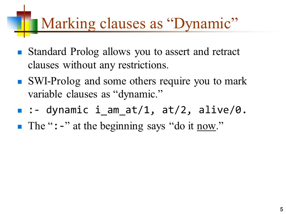 Marking clauses as Dynamic