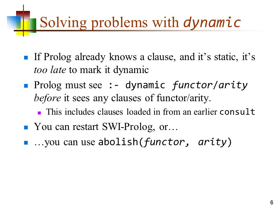 Solving problems with dynamic
