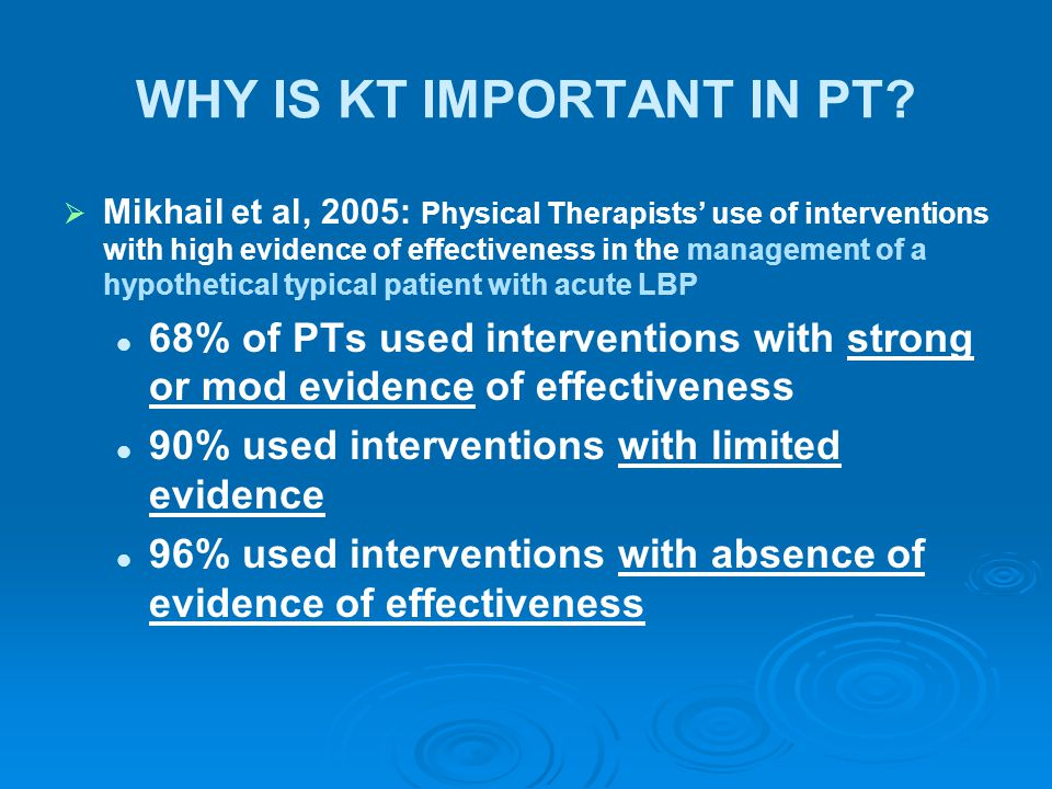 WHY IS KT IMPORTANT IN PT