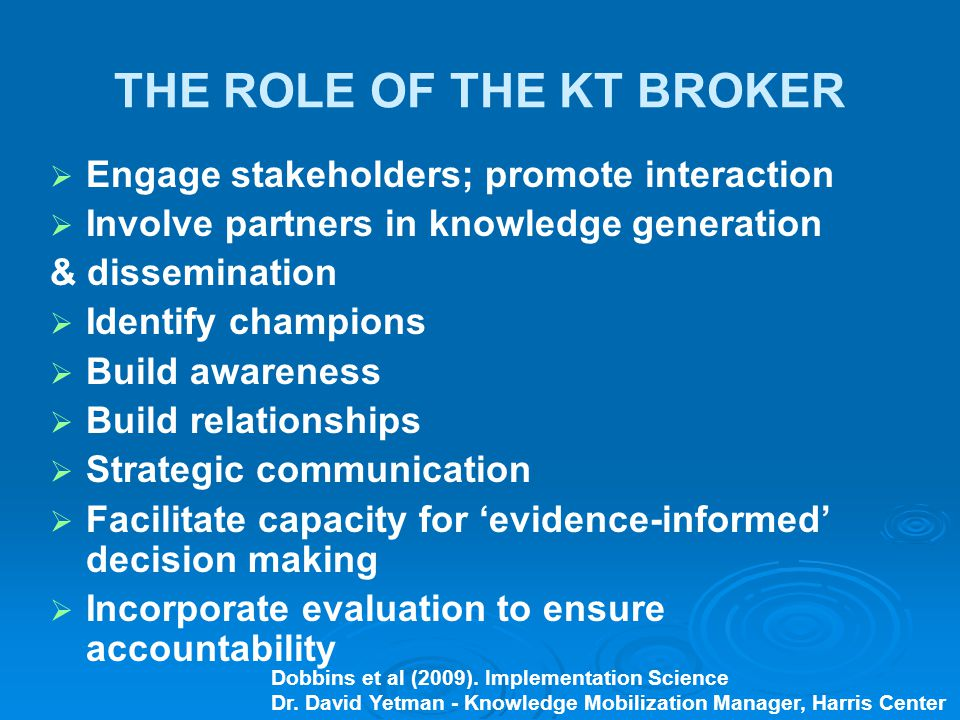 THE ROLE OF THE KT BROKER