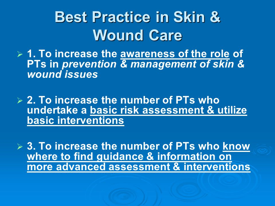 Best Practice in Skin & Wound Care