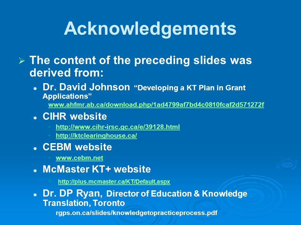 Acknowledgements The content of the preceding slides was derived from: