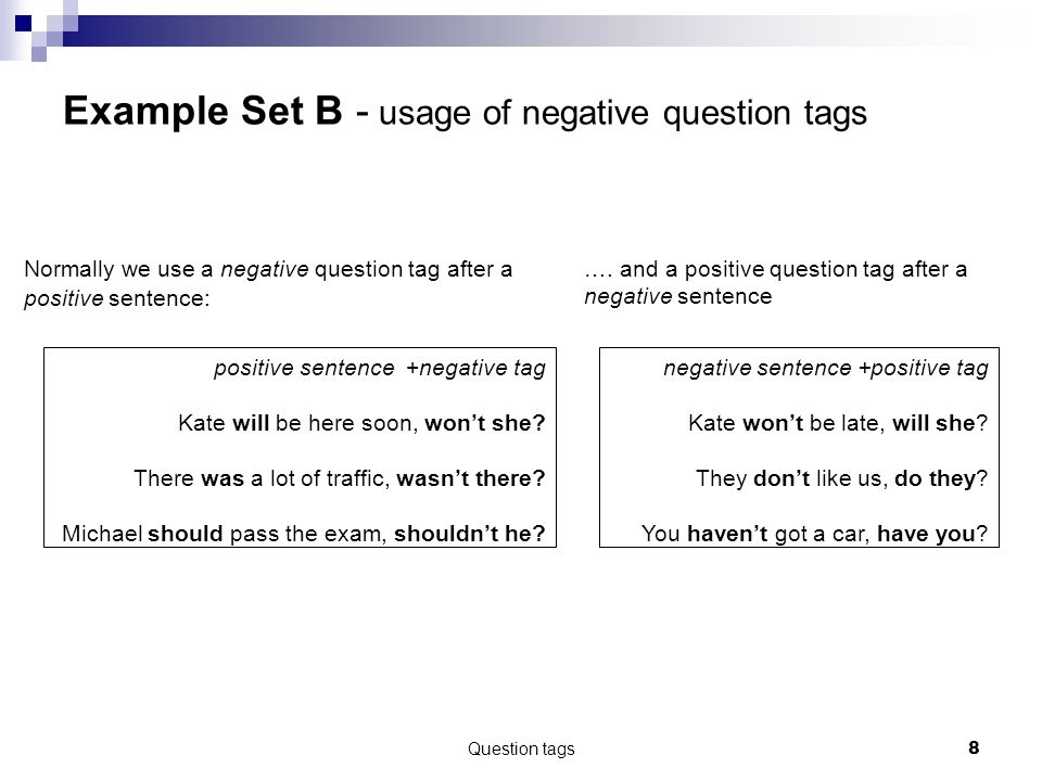Example Set B - usage of negative question tags
