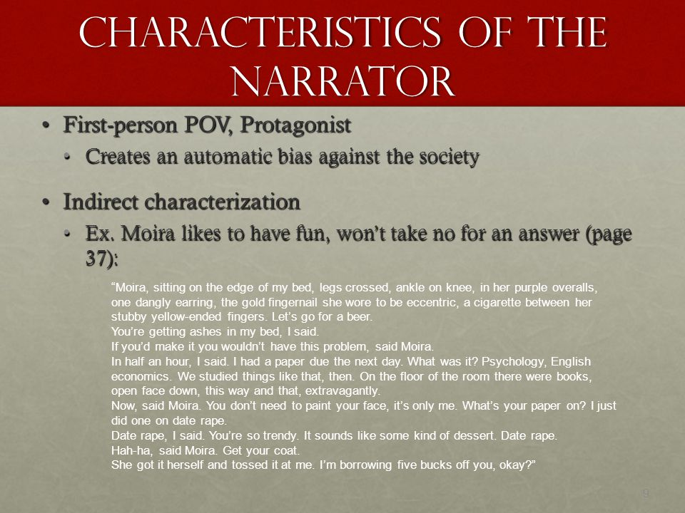 Characteristics of the Narrator
