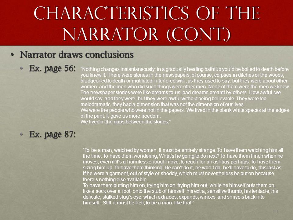 Characteristics of the Narrator (Cont.)