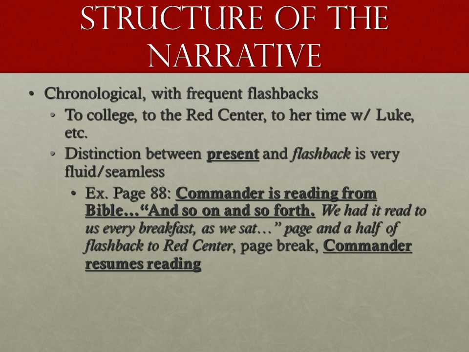 Structure of the Narrative