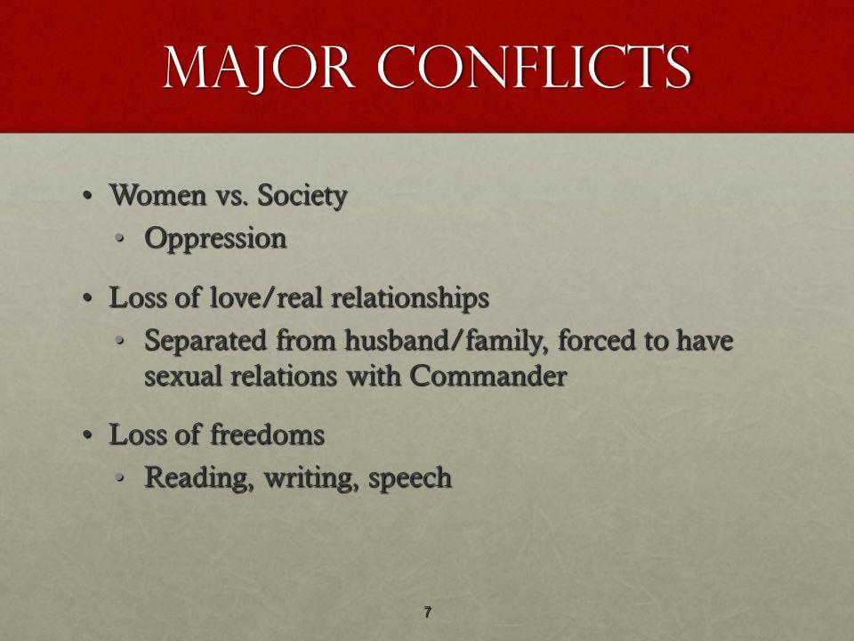 Major Conflicts Women vs. Society Oppression