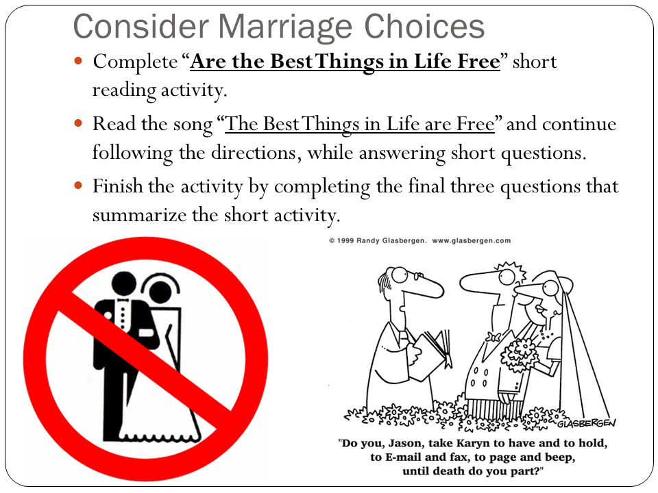 Consider Marriage Choices
