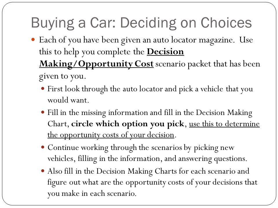 Buying a Car: Deciding on Choices