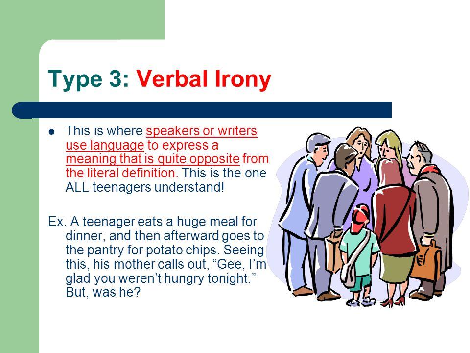 Type 3: Verbal Irony