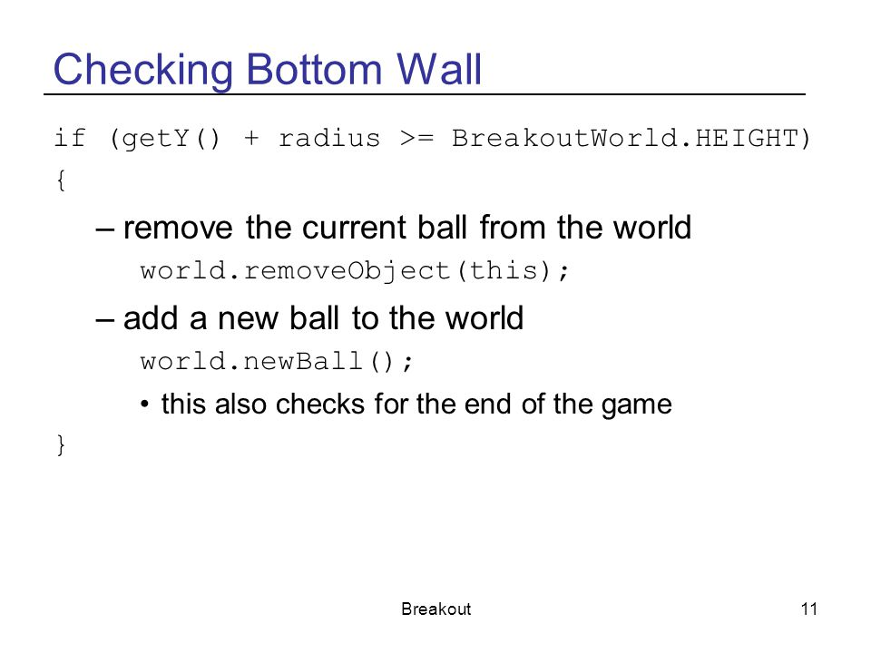 Checking Bottom Wall remove the current ball from the world