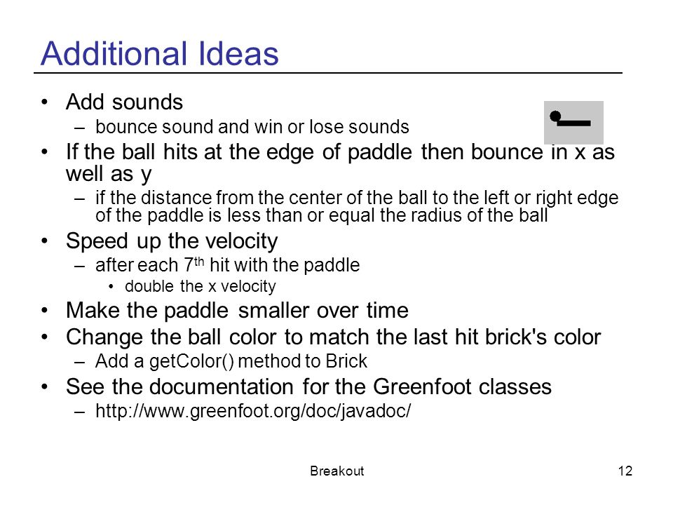 Additional Ideas Add sounds