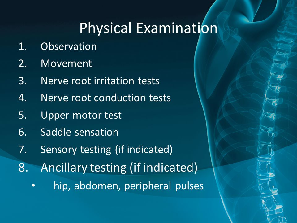 Physical Examination Ancillary testing (if indicated) Observation