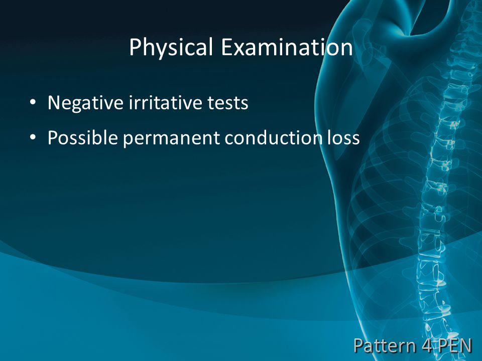 Physical Examination Negative irritative tests