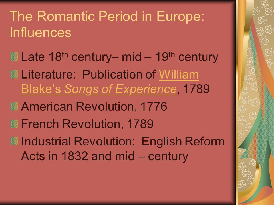 The Romantic Period in Europe: Influences