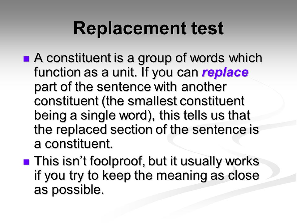 Replacement test