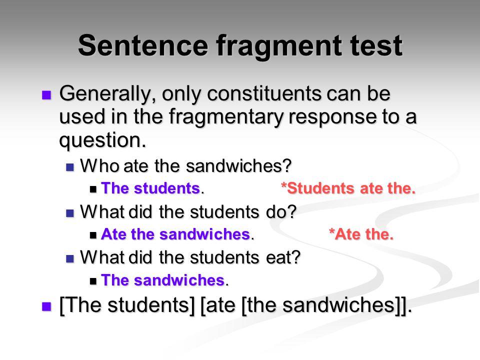 Sentence fragment test