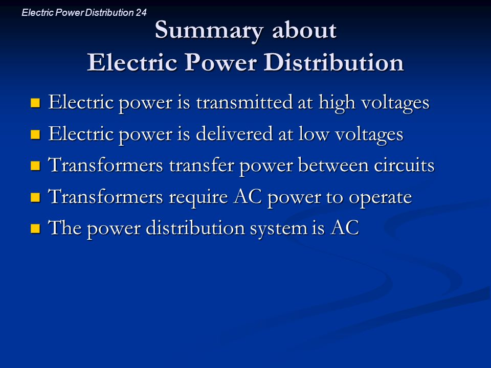 Summary about Electric Power Distribution