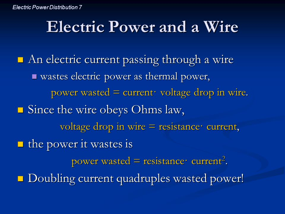 Electric Power and a Wire