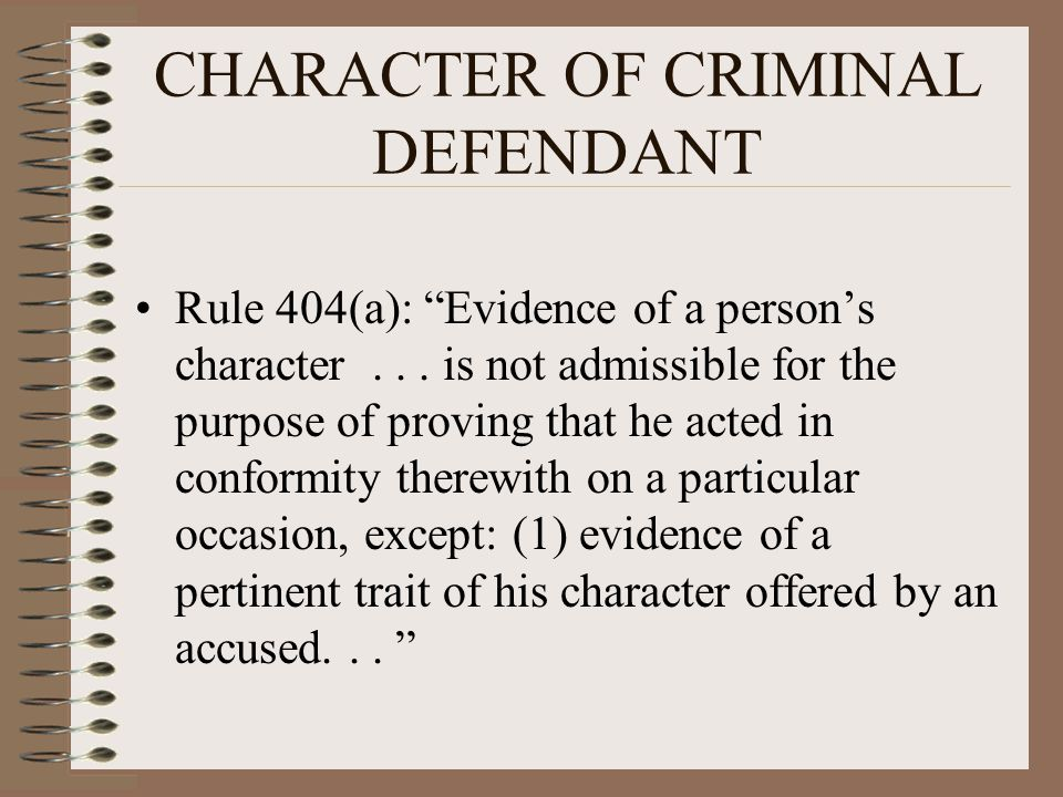 CHARACTER OF CRIMINAL DEFENDANT
