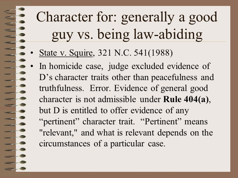 Character for: generally a good guy vs. being law-abiding