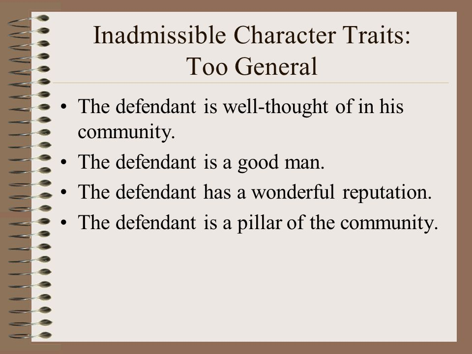 Inadmissible Character Traits: Too General