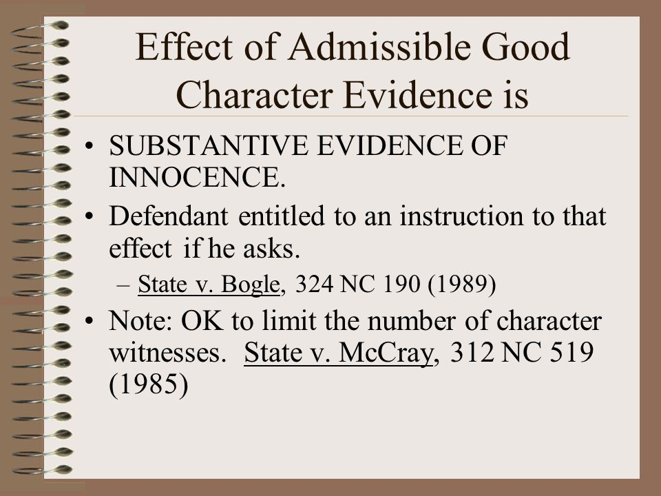 Effect of Admissible Good Character Evidence is