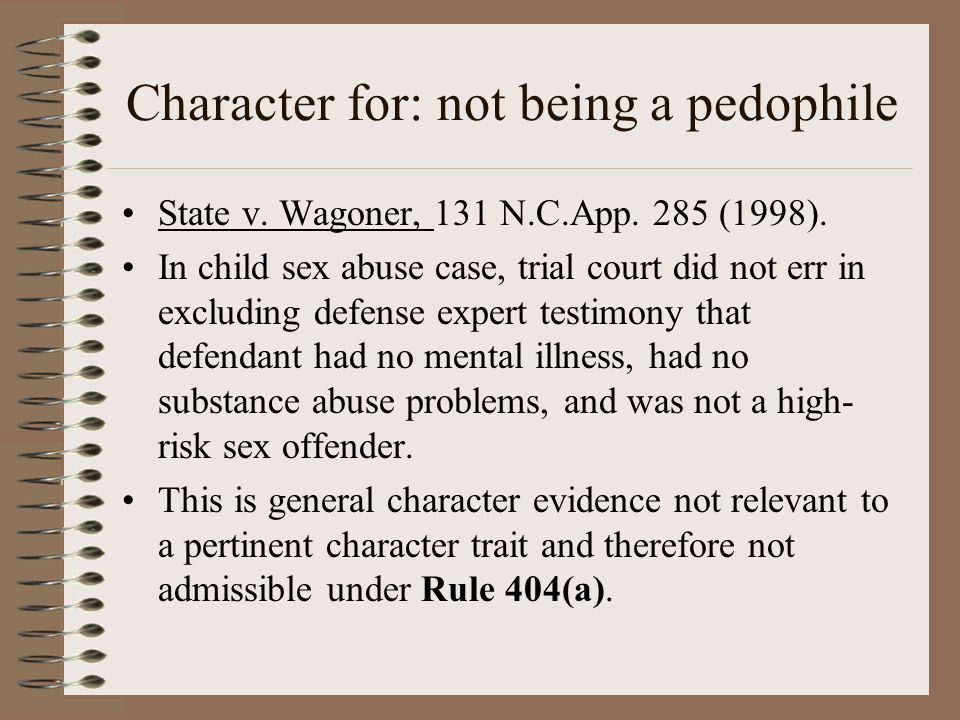 Character for: not being a pedophile