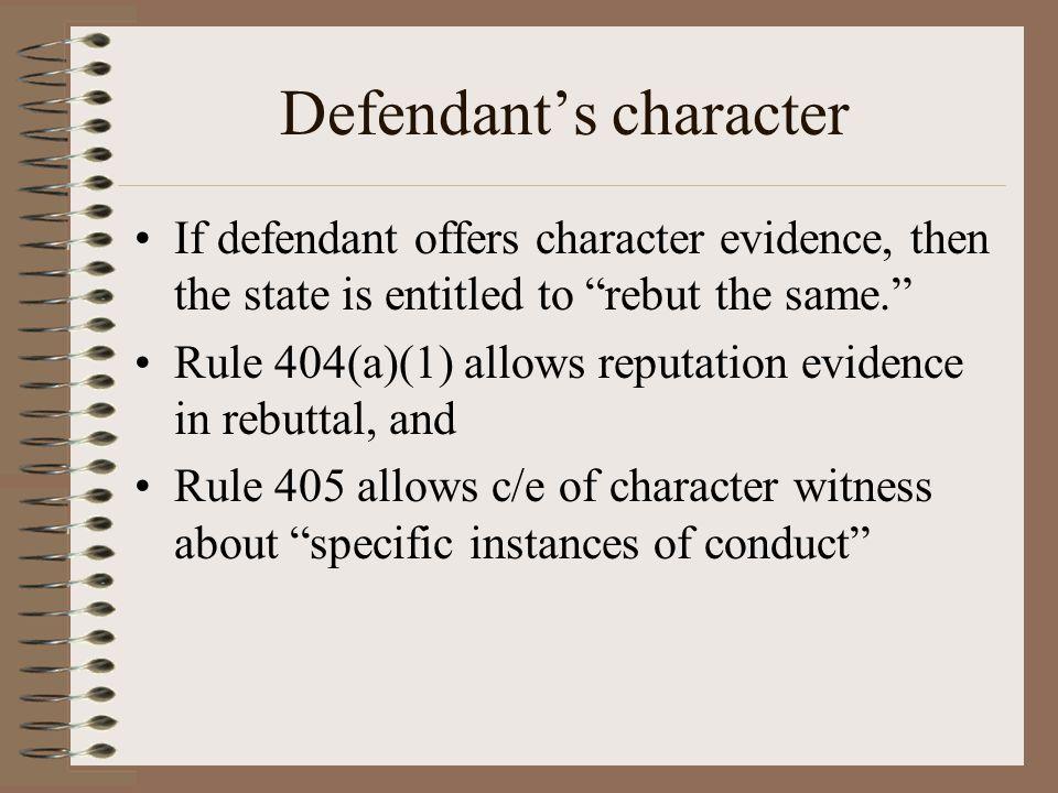 Defendant's character