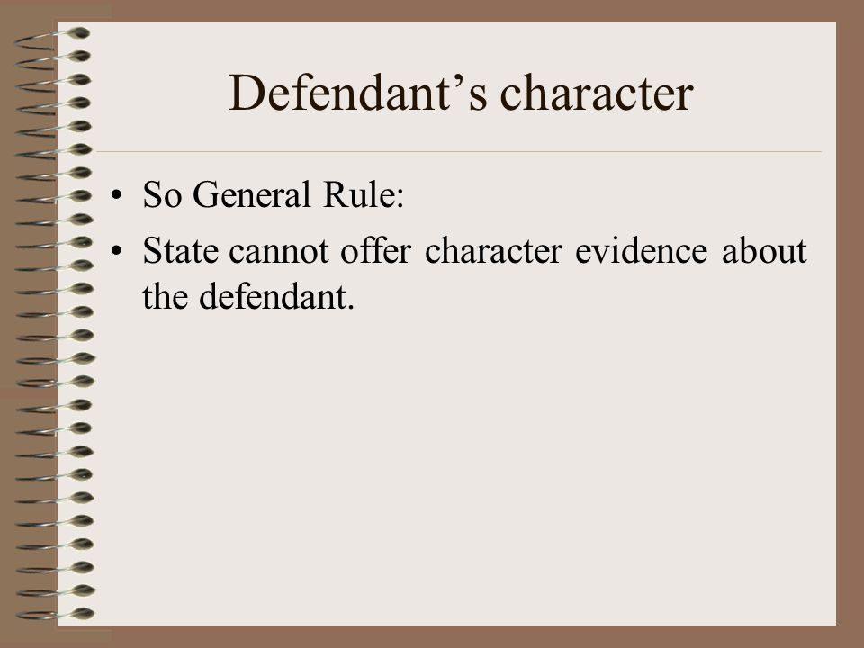 Defendant's character