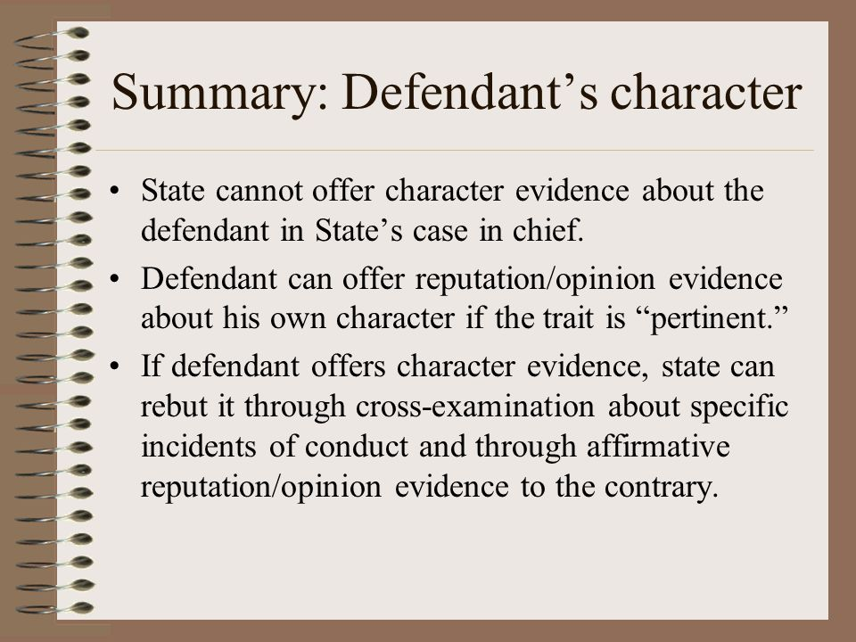 Summary: Defendant's character