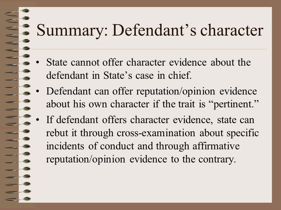 Summary: Defendant's character