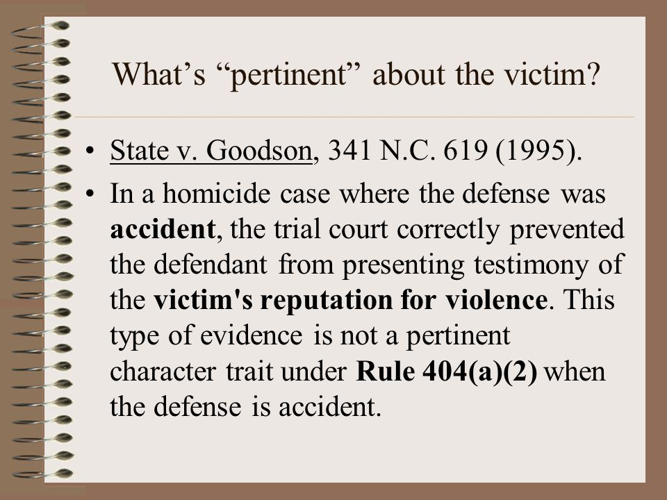What's pertinent about the victim