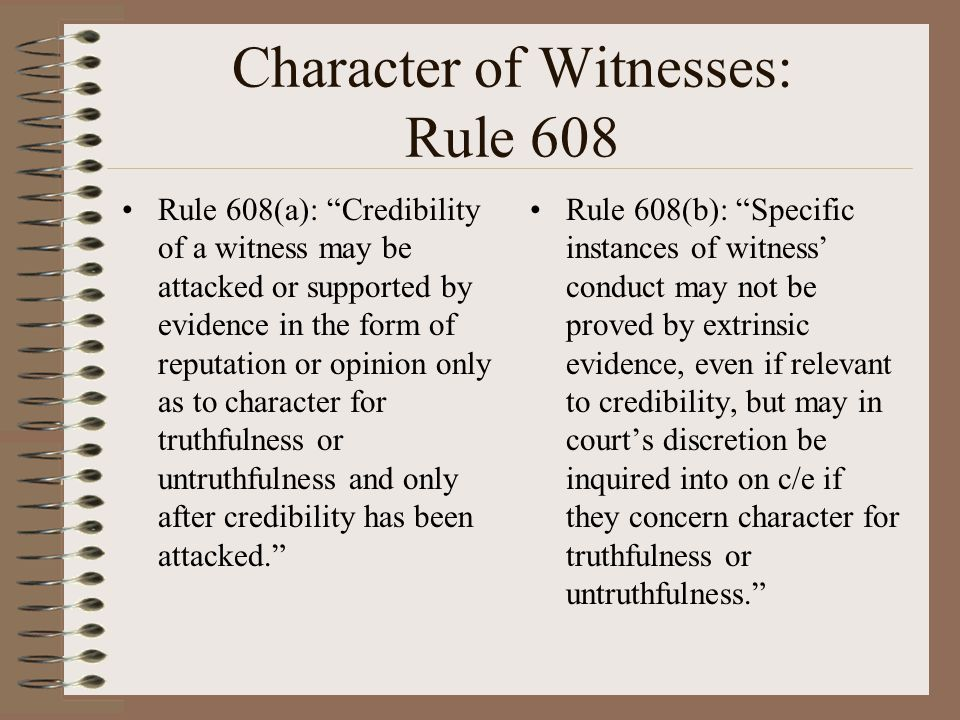 Character of Witnesses: Rule 608
