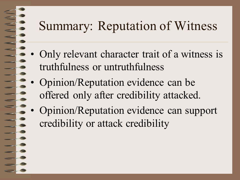 Summary: Reputation of Witness