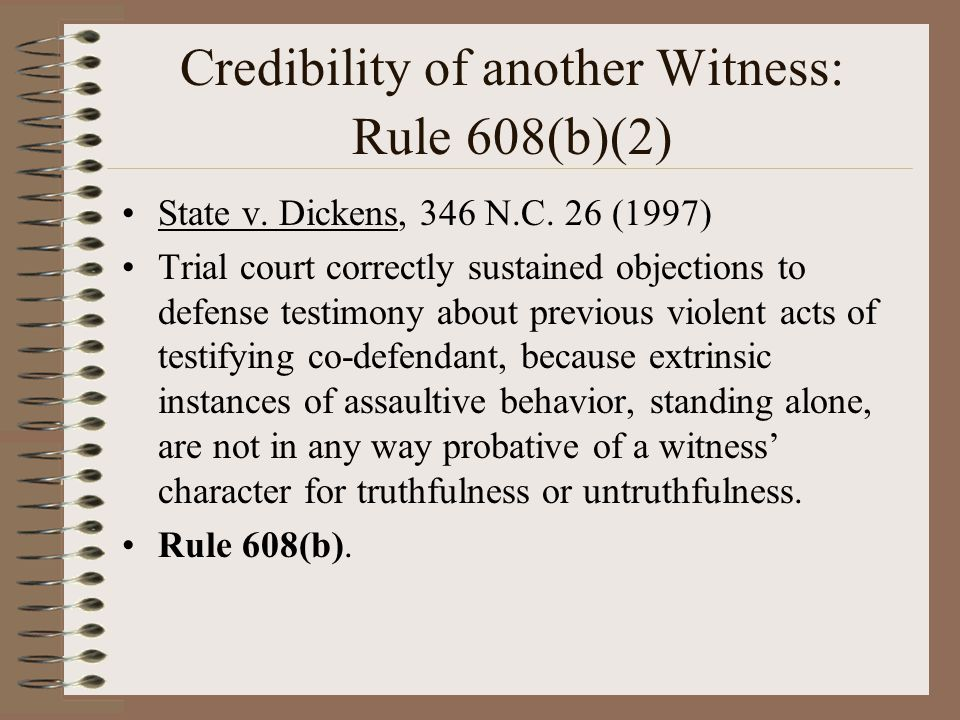 Credibility of another Witness: Rule 608(b)(2)