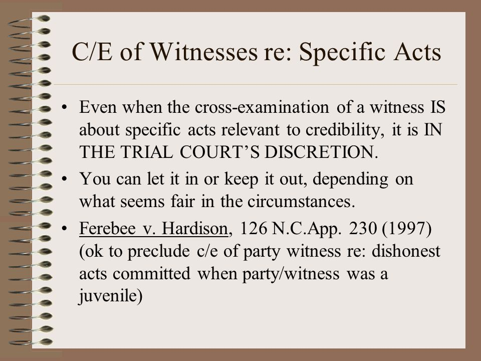 C/E of Witnesses re: Specific Acts