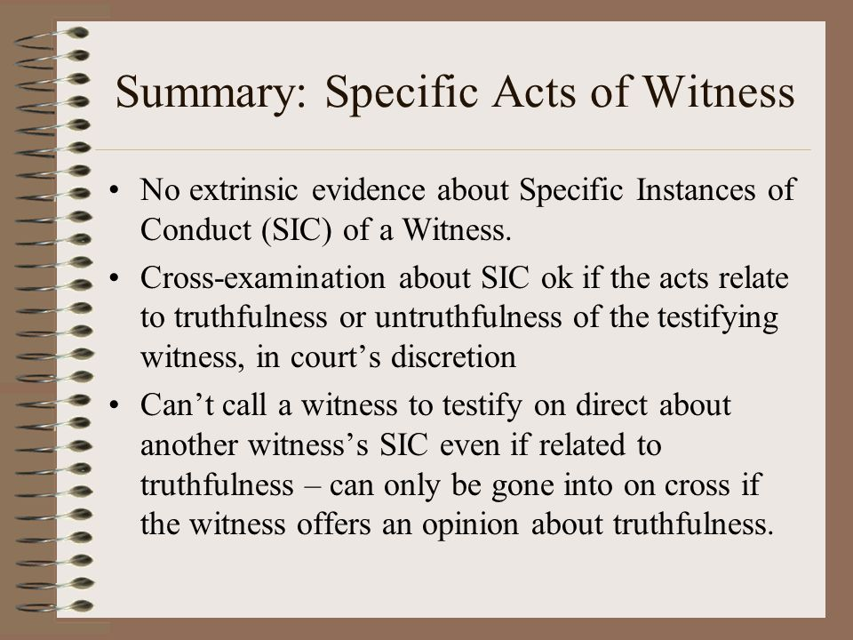 Summary: Specific Acts of Witness