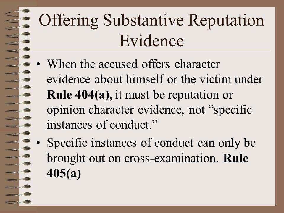 Offering Substantive Reputation Evidence