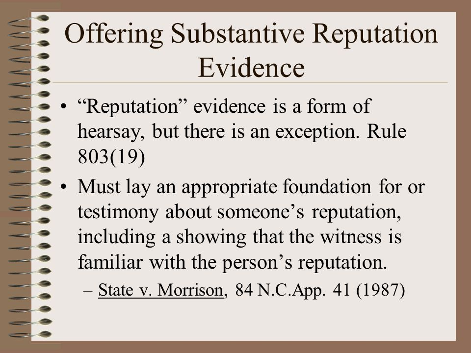 Offering Substantive Reputation Evidence
