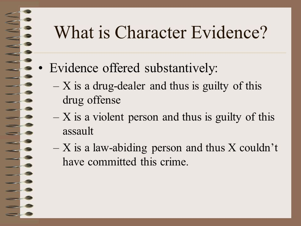 What is Character Evidence