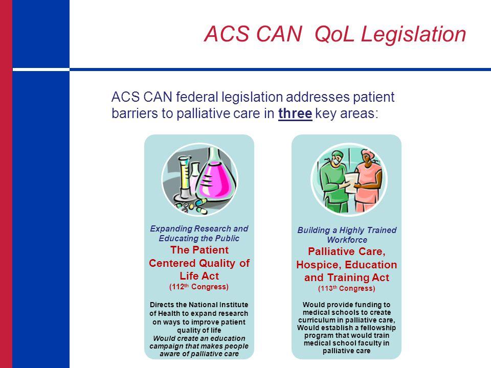 ACS CAN QoL Legislation