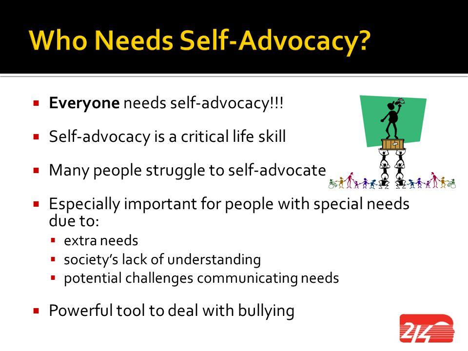 Who Needs Self-Advocacy