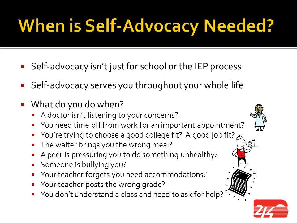 When is Self-Advocacy Needed