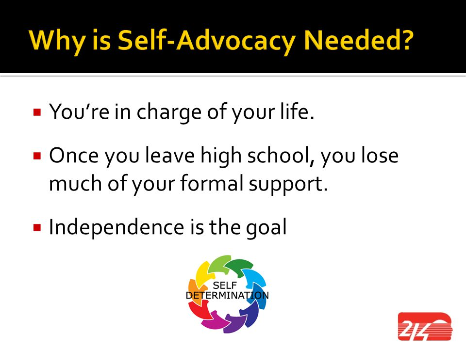 Why is Self-Advocacy Needed