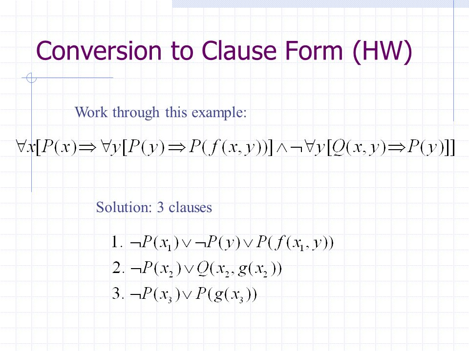 Conversion to Clause Form (HW)