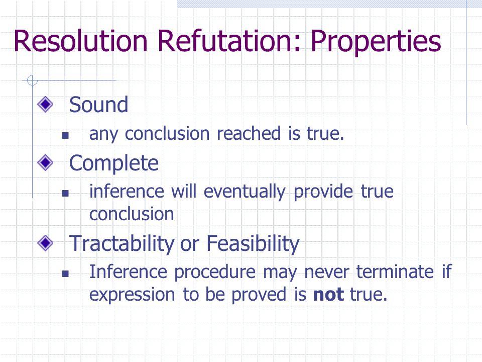Resolution Refutation: Properties