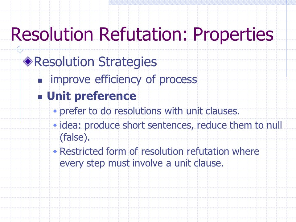 Resolution Refutation: Properties