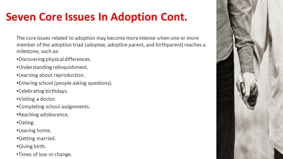 Seven Core Issues In Adoption Cont.